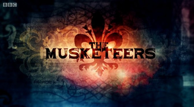 The Musketeers : Through a Glass Darkly