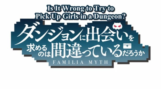 Is It Wrong To Try To Pick up Girls in a Dungeon? : Monsterphilia