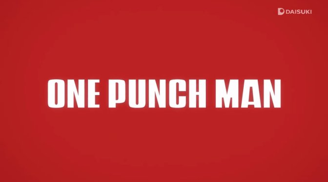 One Punch Man : The Resistance of the Strong