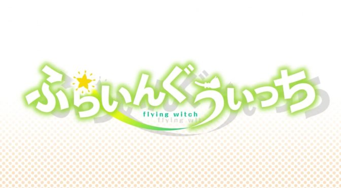 Flying Witch : A Visitor for the Witch